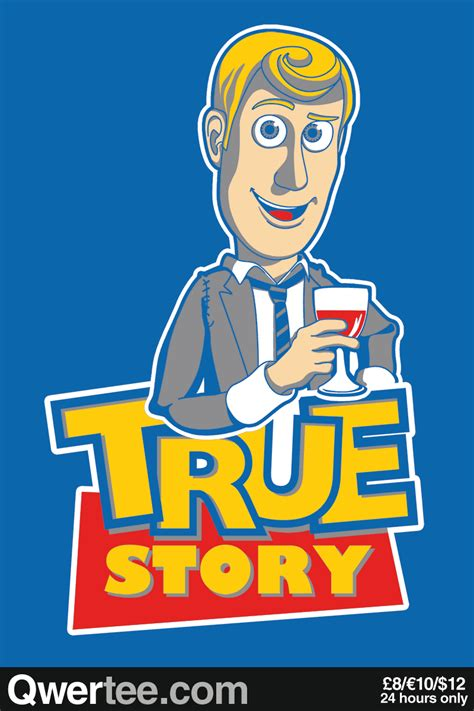 True Stories by Qwertee Limited Edition Cheap Daily T Shirts In 24 Hours T Shirt Only 163 8 10 12