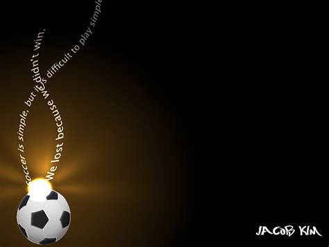 free wallpaper dekstop soccer quotes inspirational