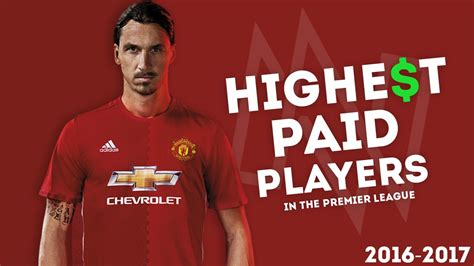 epl highest paid player top 10 highest paid pl starlets in 2017 youth village kenya