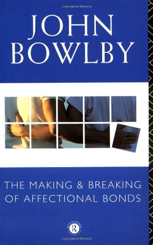 libro making and breaking the the making and breaking of affectional bonds famiglia e relazioni panorama auto