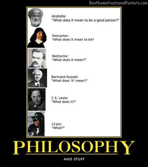 philosophy for as and philosophy demotivational posters images