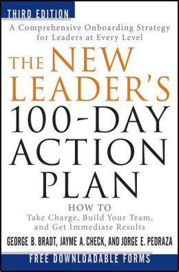 the new hr leader s 100 days how to start strong hit the ground running achieve success faster as a new human resources manager director or vp books the new leader s 100 day plan how to take charge