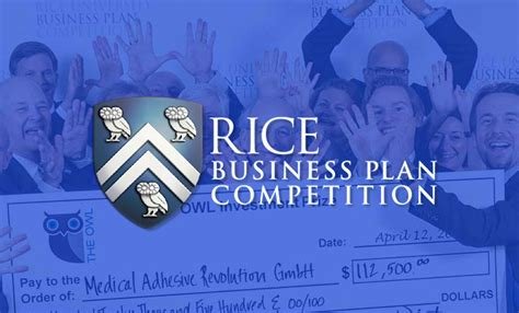 Rice Mba Employment Statistics by Rice Business Plan Competition To Announce 2017