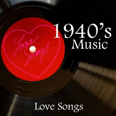 swing love songs 40 s music big band era classic love songs and swing