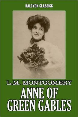 Of Green Gables By Montgomery of green gables by l m montgomery of green