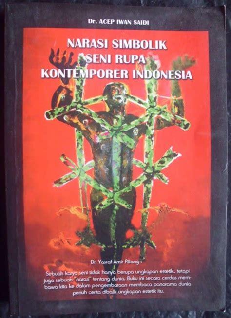Buku Menjadi Seniman Rupa Vn jual buku narasi simbolik seni rupa kontemporer indonesia