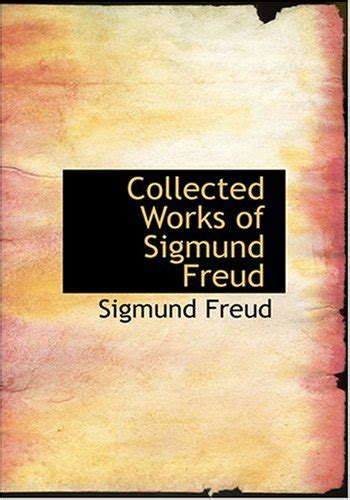 libro the collected works of libro collected works of sigmund freud di sigmund freud
