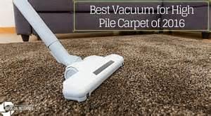 best vacuum for carpet best vacuum for high pile carpet of 2016