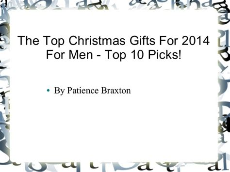 the top christmas gifts for 2014 for men top 10 picks
