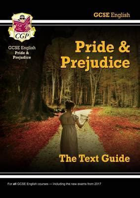 gcse english text guide gcse english text guide pride and prejudice cgp books 9781847624857