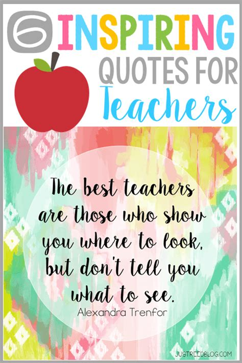 printable inspirational quotes for teachers 6 quotes to inspire and empower teachers to make a