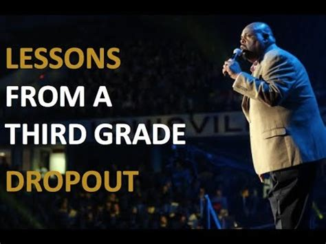 Lessons From A Third Grade Dropout inspiring speech by dr rick rigsby a third grade