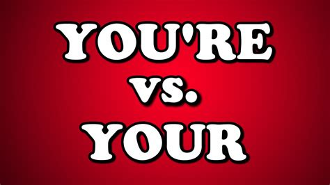 you re you re vs your youtube