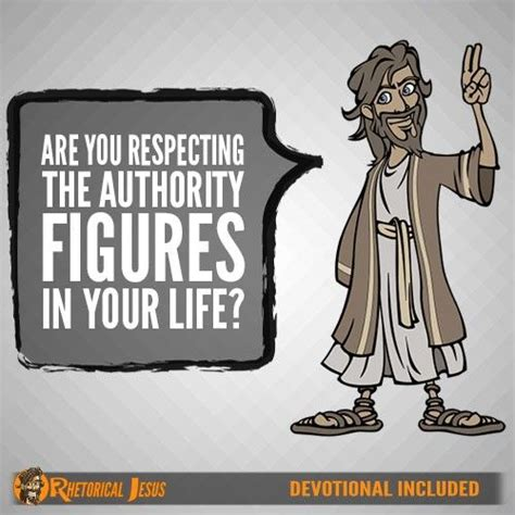 figure authority are you respecting the authority figures in your