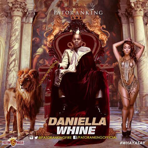 patoranking daniella whine latest naija nigerian