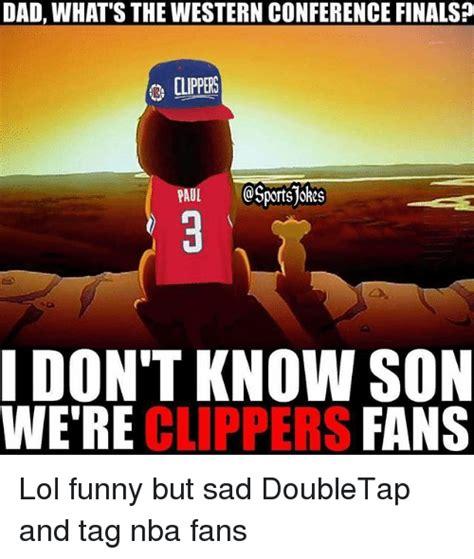 Funny Clippers Memes - 25 best memes about nba fans nba fans memes