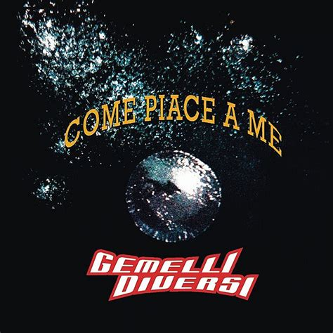 gemelli diversi come piace a me lyrics and tracklist