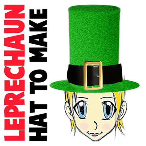 How To Make A Leprechaun Hat Out Of Paper - how to make a leprechaun hat for st patrick s day