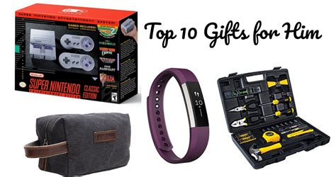top ten gifts for him top 10 gifts for him southern savers