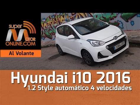 al volante hyundai i10 de prueba hyundai i10 al volante doovi
