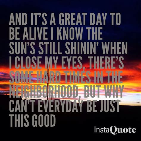 lyrics it s a special day its a great day to be alive quotes quotesgram