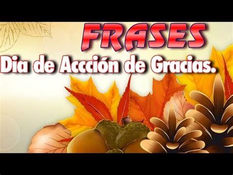 Dia De Accion De Gracias Detox by Accion De Gracias Frases Por El Dia De Accion De Gracias