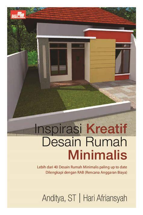 Jual Buku Desain Rumah Minimalis jual buku inspirasi kreatif desain rumah minimalis oleh