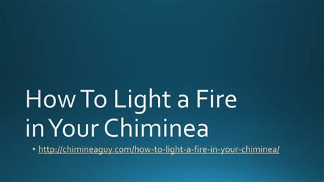 How To Light A Chiminea ppt how to light a in your chiminea powerpoint presentation id 7482305