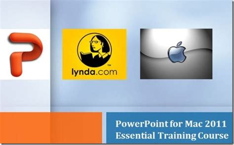 tutorial powerpoint for mac 2011 powerpoint for mac 2011 essential training