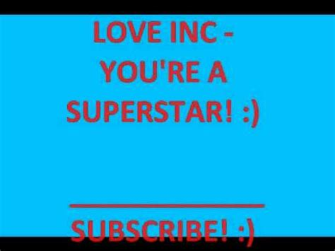 your inc inc you re a superstar