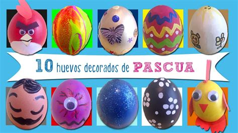 como decorar huevos de gallina huevos de pascua 10 ideas de huevos decorados youtube