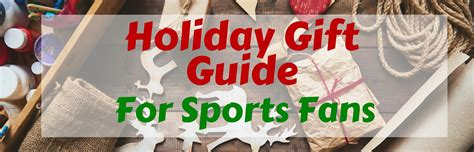 christmas gifts for sports fans 2015 holiday home gift guide what to buy for the sports