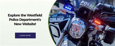 Westfield Ma Arrest Records Westfield Ma Official Website