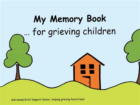 my hurts a grief workbook for children books my memory book for grieving children our house grief
