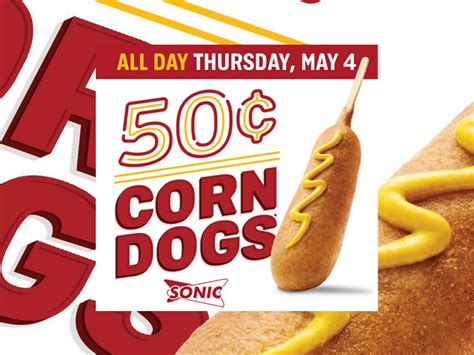sonic 50 cent corn dogs 50 cent corn dogs at sonic on may 4 2017 chew boom