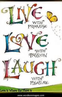 live love and laugh live love laugh inspirational quotes quotesgram
