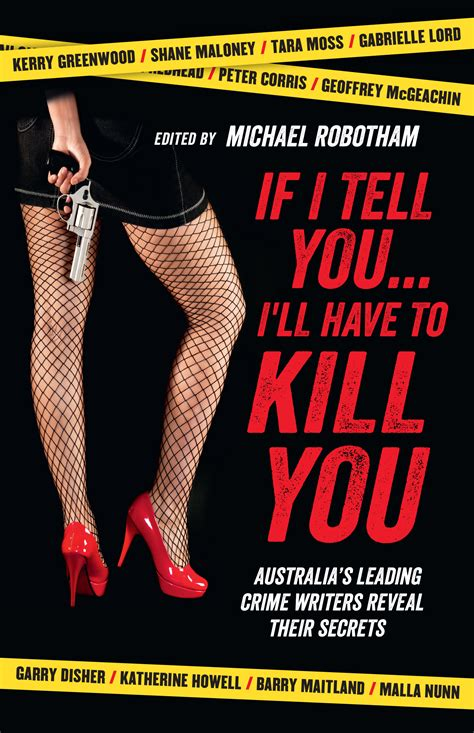 How Do You Know If You Won Publishers Clearing House - if i tell you i ll have to kill you edited by michael robotham 9781743313480