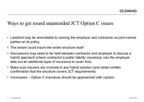jct design and build contract insurance option c works insurance and latent defects insurance