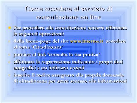www interno it cittadinanza consulta la tua pratica power point cittadinanza