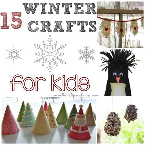 winter crafts for 15 winter crafts for the anti june cleaver