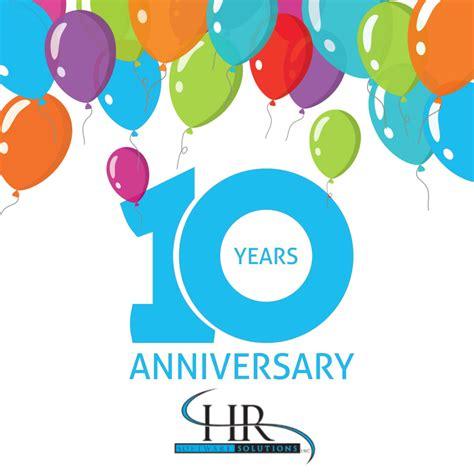10 year anniversary happy 2 year work anniversary images