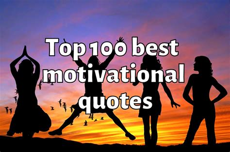 Top 100 Best Motivational Quotes of all Time ...