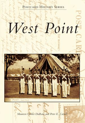 West Point By Maureen Oehler Durant And Peter E Carroll