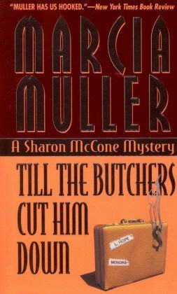 him the migrator series book 1 books till the butchers cut him mccone series 14