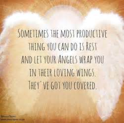 Most productive thing you can do is rest and let your angels wrap you