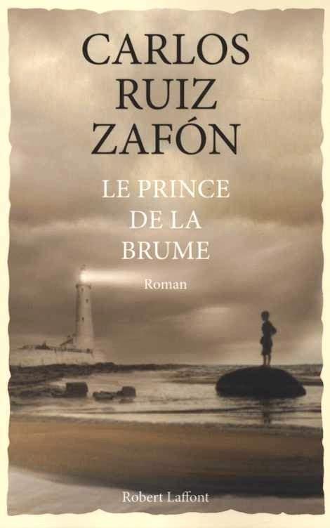 le prince de la brume carlos ruiz zaf 243 n babelio