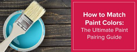 what does paint to match how to match paint colors in your home home paint pairing guide
