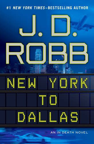 in an dallas novel in book 46 books review new york to dallas by j d robb 187 badass book reviews
