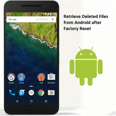 reset android keep files how to retrieve deleted files from android after factory