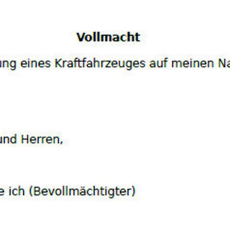 Auto Abmelden Trotzdem Versichert by Vollmacht Zur Zulassung Eines Kfz Hier Als Muster Zum Download